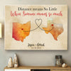 Personalized Distance Means So Little Long Distance Relationship Maps  Matte Canvas Gift For Her For Him