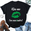 Kiss Me I'm Vacinated T-shirt