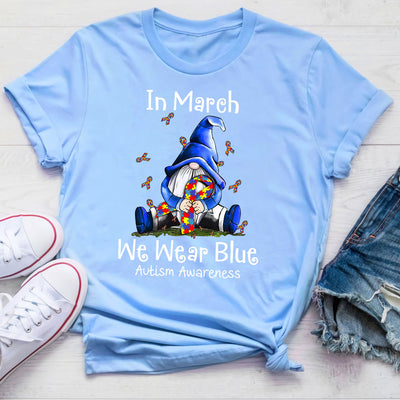 In March We Wear Blue Autism Awareness Shirt For Women For Men