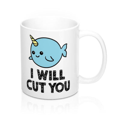 I will cut you narwhal mug cute gifts for her for kids - GST
