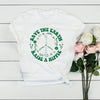 Save the earth raise a hippie shirt GST