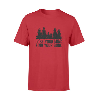 Lose your mind find your soul tshirt - gifts for camping lovers