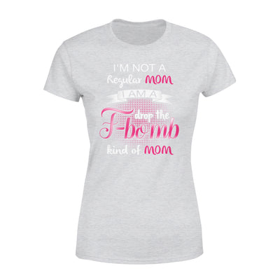 I'm Not Regular Mom T-shirt