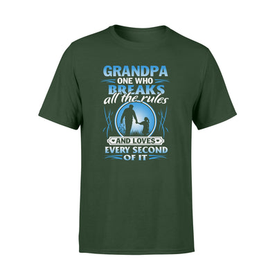 Breaks All The Rules Shirt - Gifts For Grandpa