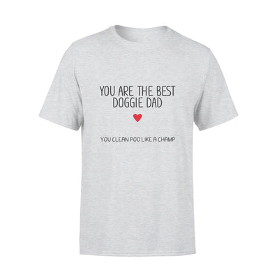 You Are The Best Doggie Dad Tshirt - Gift For Dad