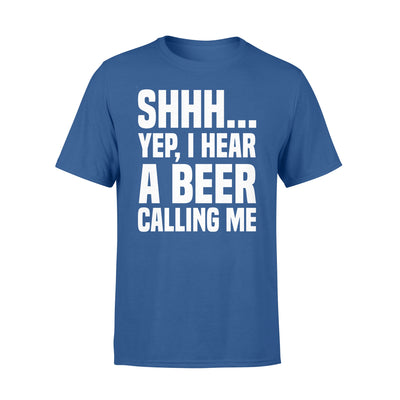 A beer is calling me shirt