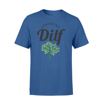 Certified Dilf Tshirt - Gift For Dad