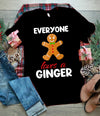 Everyone Loves A Ginger Shirt Christmas Gift