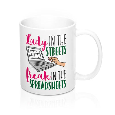 Gifts for accountants - Lady in the streets freak in the spreadsheets funny coffee mug - GST