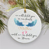We will hold you in our heart - Miscarriage Ornament