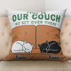 Personalized Gift For Cat Lover This Is Our Couch Pillow