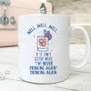 I'm never drinking again mug wine lovers gifts GST