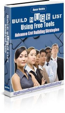 Build Huge Lists Using Free Tools Ebook