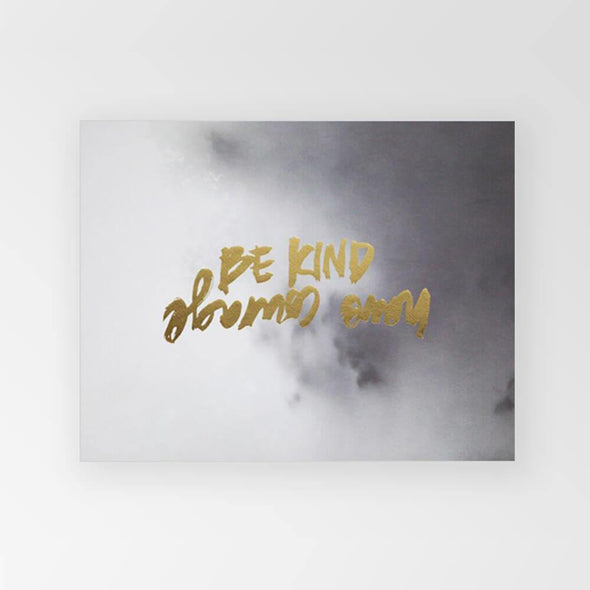 Rachel Kennedy Print - Be Kind & Have Courage A3 - Upcycle Studio