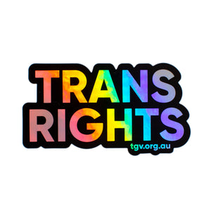 Trans Rights Holographic Sticker