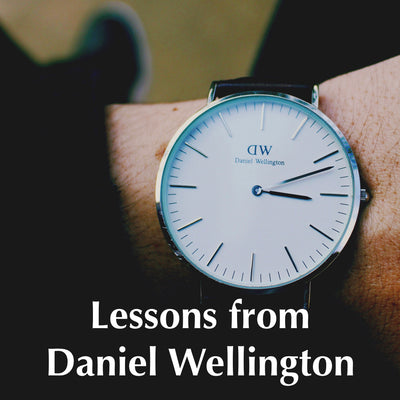 Why Daniel Wellington succeeded and what we can learn from it