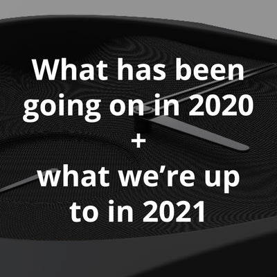 Looking back at 2020, and what's in store for 2021