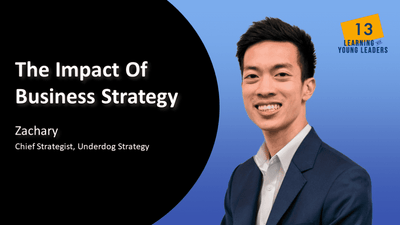 The Impact of Business Strategy | Zachary | EP 13