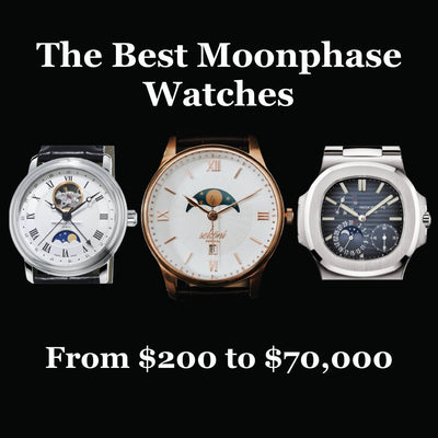 A list of the best Moonphase watches (Price range from affordable to luxury)