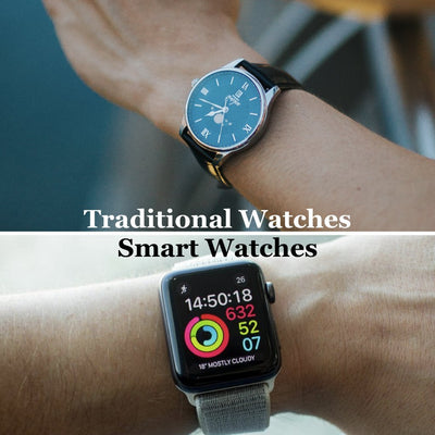 Traditional Watches Vs Smart Watches
