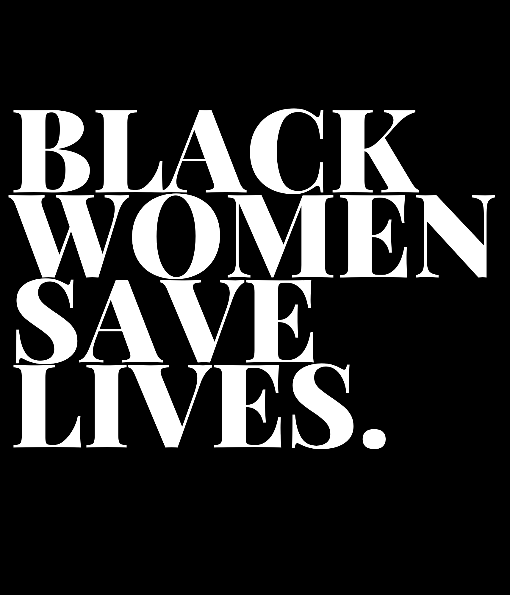 Black Women Save Lives. Sweater