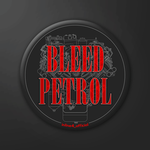 Bleed Petrol - Badge