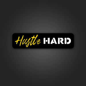 Hustle Hard - Sticker