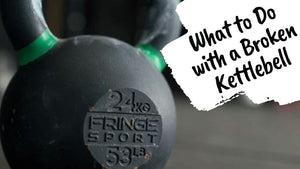 What to Do with a Broken Kettlebell