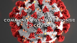 Here's what we are seeing community gyms do in response to Covid