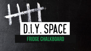 DIY Space | Chalkboard Fridge That Increases Your Life