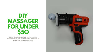 How to Build a DIY Percussion Massager / Massage Gun for Under $50