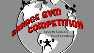Garage Gym Competition