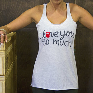 I Love You So Much Women's Tank