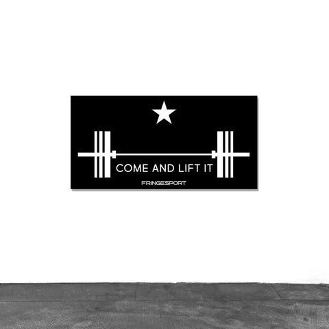 """Come and Lift It"" Vinyl Banner (1081169412143)"