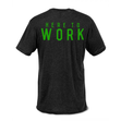 Here to Work T-Shirt (4362376132)