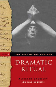 Best of the Equinox Vol 2 Dramatic Ritual by Alester Crowley