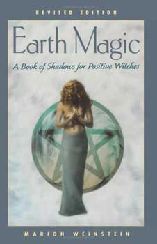Earth Magic by Marion Weinstein