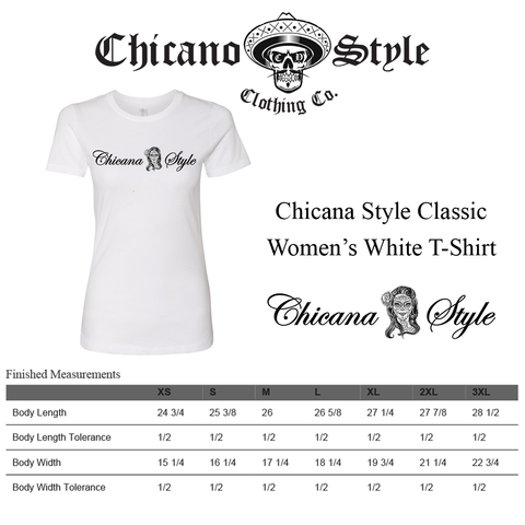Chicano Style Clothing Size Chart - Chicana White T-Shirt