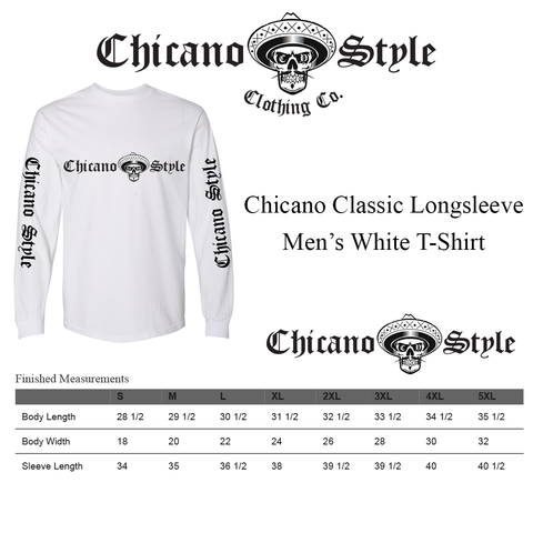 Chicano Style Clothing Size Chart - Chicano White Long Sleeve T-Shirt