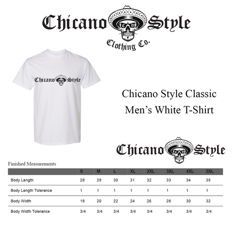 Chicano Style Clothing Size Chart - Chicano White Short Sleeve T-Shirt