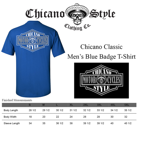 Chicano Style Clothing Size Chart - Chicano Classic Men's Blue Badge T-Shirt