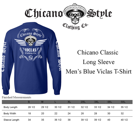 Chicano Style Clothing Size Chart - Chicano Classic Long Sleeve Men's Blue Viclas T-Shirt