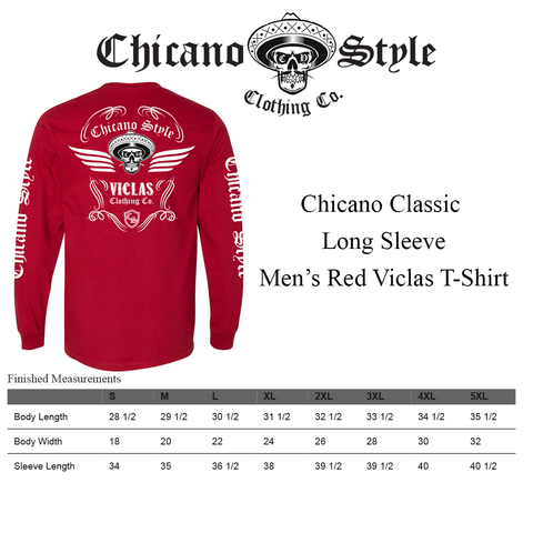 Chicano Style Clothing Size Chart - Chicano Classic Long Sleeve Men's Red Viclas T-Shirt