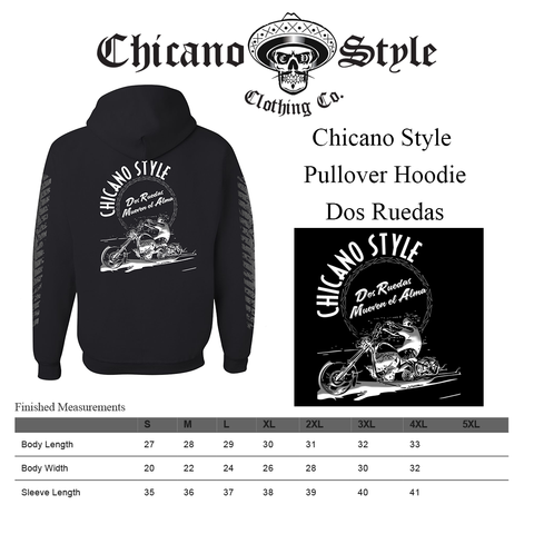 Chicano Style Clothing Size Chart - Pullover Hoodie Dos Ruedas