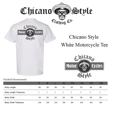 Chicano Style Clothing Size Chart - Chicano Style Motorcycles White T-Shirt