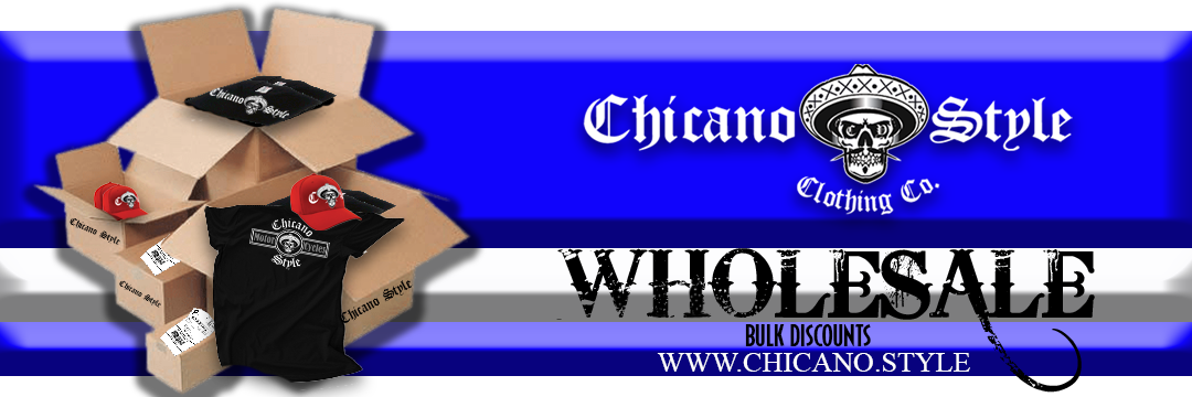 Chicano Style Clothing Wholesale