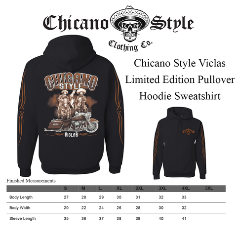 Size Chart Chicano Style Viclas Limited Edition Pullover Hoodie Sweatshirt
