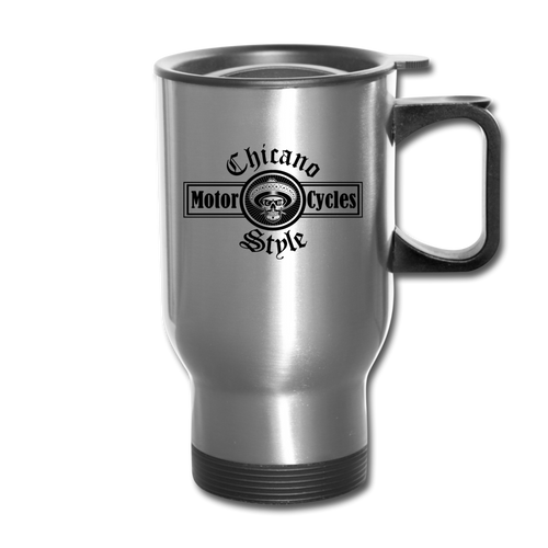 Chicano Style Motorcycles Steel Travel Mug - silver