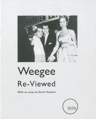 Weegee: Re-Viewed