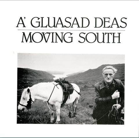 Murdo Macleod, A' Gluasad Deas/ Moving South (Life in the Western Isles)